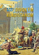 Karl May - Divokým Kurdistanom